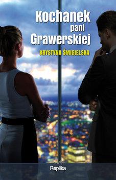 Kochanek pani Grawerskiej-Śmigielska Krystyna