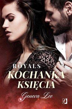 Kochanka księcia. Royals. Tom 1-Lee Geneva