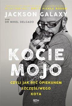 Kocie mojo, czyli jak być opiekunem szczęśliwego kota-Galaxy Jackson, Delgado Mikel