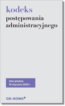 Kodeks postępowania administracyjnego-Opracowanie zbiorowe