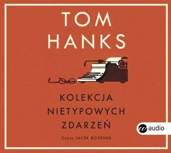 Kolekcja nietypowych zdarzeń-Hanks Tom