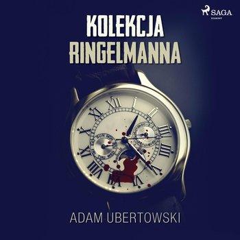 Kolekcja Ringelmanna-Ubertowski Adam