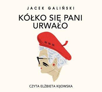 Kółko się pani urwało-Galiński Jacek