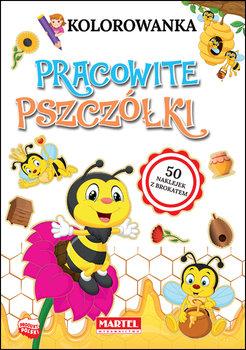 Kolorowanka. Pracowite pszczółki z naklejkami-Ratajszczak Katarzyna