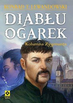 Kolumna Zygmunta. Diabłu ogarek-Lewandowski Konrad T.