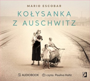 Kołysanka z Auschwitz-Escobar Mario