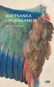 Kołysanka z huraganem-Wicenty Justyna