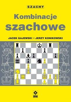 Kombinacje szachowe-Gajewski Jacek, Konikowski Jerzy