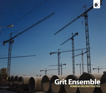 Komeda Deconstructed-Grit Ensemble