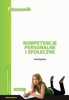 Kompetencje personalne i społeczne. Ćwiczenia-Krajewska Anna