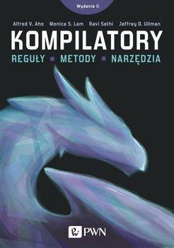 Kompilatory. Reguły, metody i narzędzia-Ullman Jeffrey, Aho Alfred V., Lam Monica S., Sethi Ravi