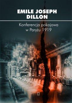 Konferencja pokojowa w Paryżu 1919-Dillon Emile Joseph