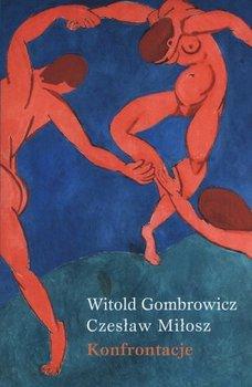 Konfrontacje-Gombrowicz Witold, Miłosz Czesław
