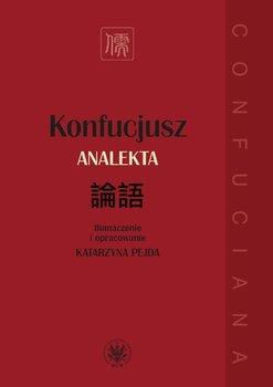 Konfucjusz. Analekta-Pejda Katarzyna