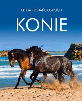 Konie. Album-Trojańska-Koch Edyta