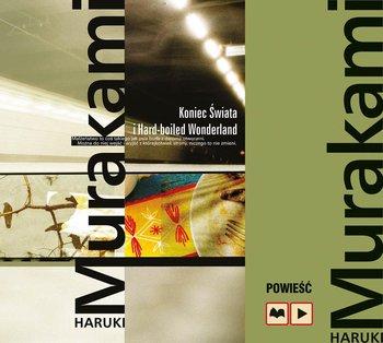 Koniec Świata i Hard-boiled Wonderland-Murakami Haruki