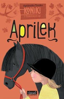 Koniki z Szumińskich Łąk. Aprilek                      (ebook)