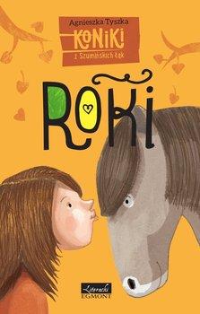 Koniki z Szumińskich Łąk. Roki                      (ebook)