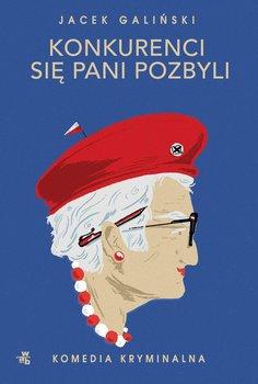 Konkurenci się pani pozbyli-Galiński Jacek