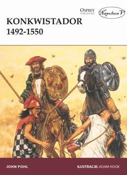 Konkwistador 1492-1550-Pohl John