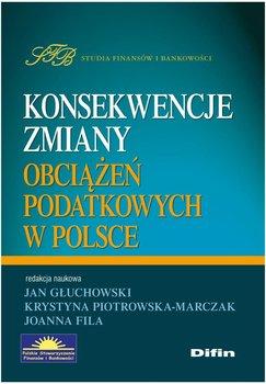Konsekwencje zmiany obciążeń podatkowych w Polsce                      (ebook)