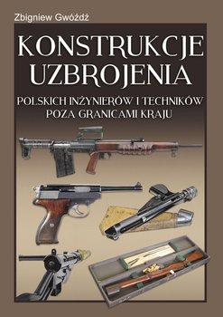 Konstrukcje uzbrojenia polskich inżynierów i techników poza granicami kraju-Gwóźdź Zbigniew