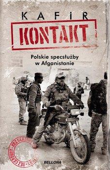 Kontakt. Polskie specsłużby w Afganistanie-Kafir