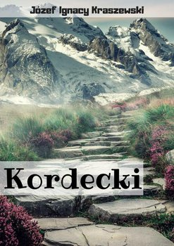 Kordecki-Kraszewski Józef Ignacy