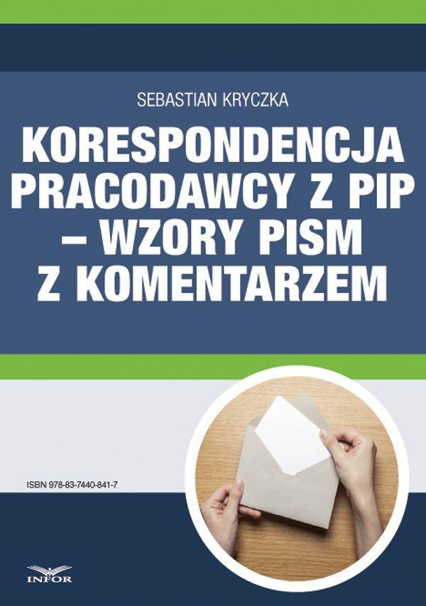 Korespondencja pracodawcy z PIP – wzory pism z komentarzem