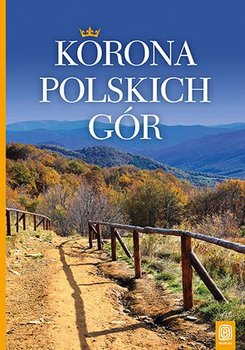 Korona polskich gór-Bzowski Krzysztof