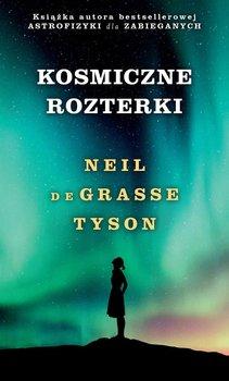 Kosmiczne rozterki-de Grasse Tyson Neil