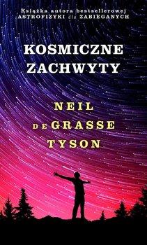 Kosmiczne zachwyty-de Grasse Tyson Neil