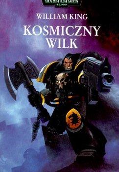 Kosmiczny Wilk. Tom 1-King William
