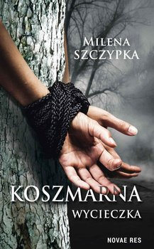 Koszmarna wycieczka-Szczypka Milena