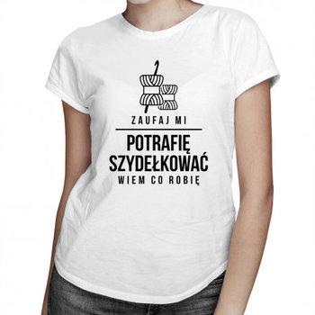 Koszulkowy, Koszulka damska, Zaufaj mi - potrafię szydełkować, wiem co robię, rozmiar XL-Koszulkowy
