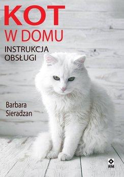 Kot w domu. Instrukcja obsługi-Sieradzan Barbara