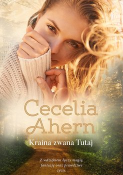 Kraina zwana Tutaj-Ahern Cecelia