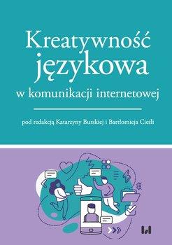 Kreatywność językowa w komunikacji internetowej-Opracowanie zbiorowe