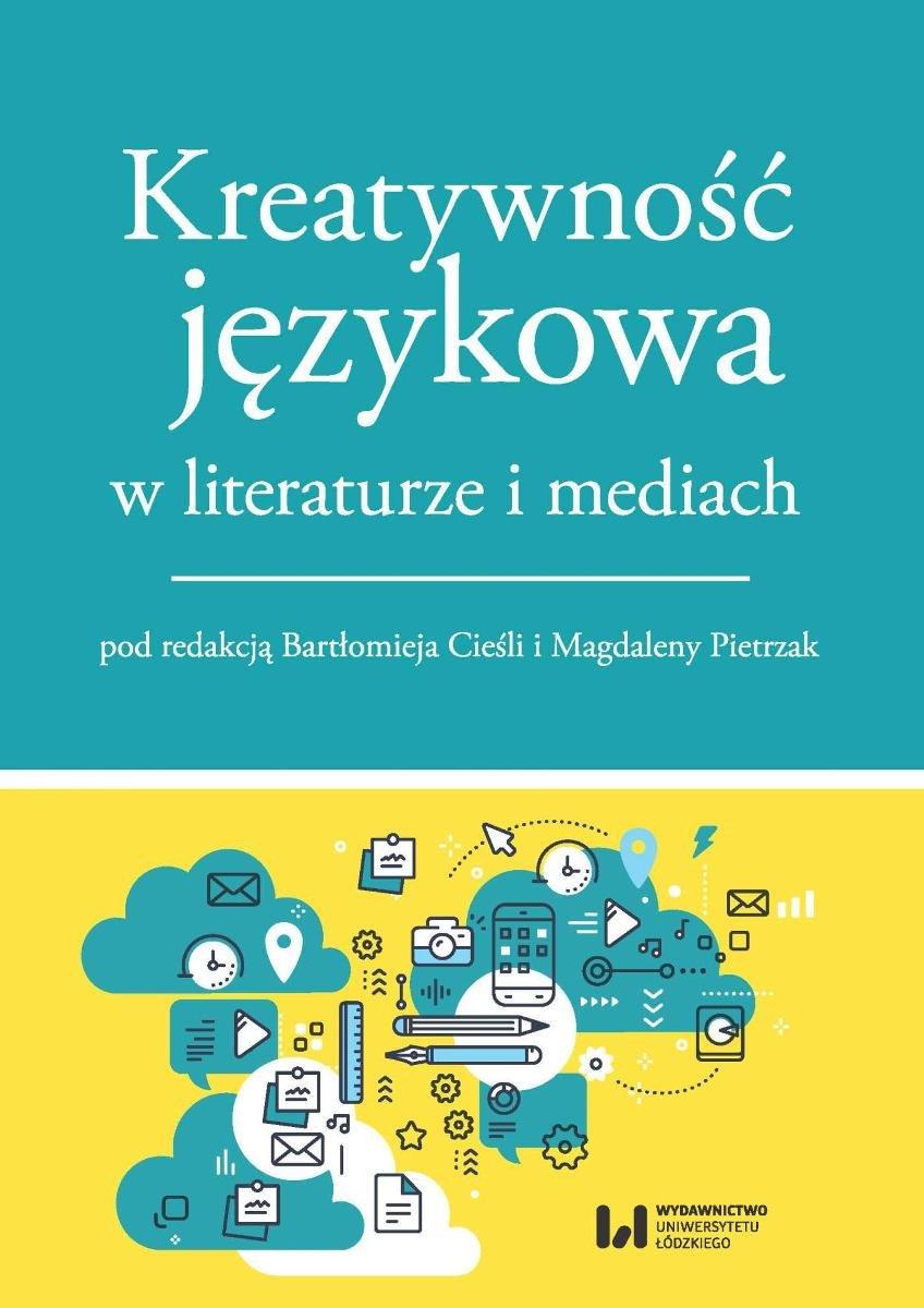 Kreatywność językowa w literaturze i mediach