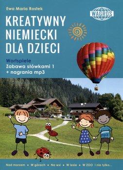 Kreatywny niemiecki dla dzieci. Wortspiele. Zabawa słówkami 1-Rostek Ewa Maria