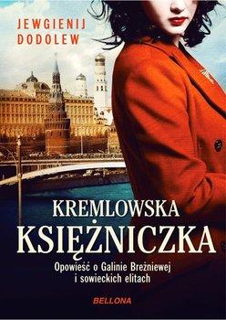 Kremlowska księżniczka. Opowieść o Galinie Breżniewej i sowieckich elitach-Dodolew Jewgienij