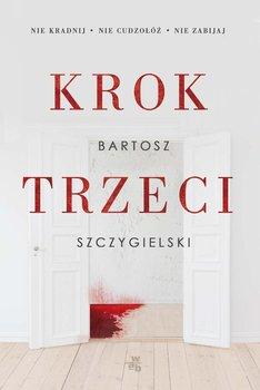 Krok trzeci-Szczygielski Bartosz