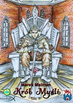 Król Myśli. Tom2-Malman Marek