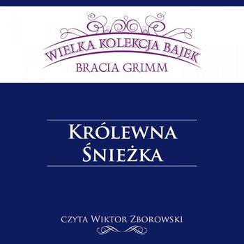 Królewna Śnieżka-Grimm Jakub, Grimm Wilhelm