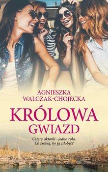 Królowa gwiazd-Walczak-Chojecka Agnieszka