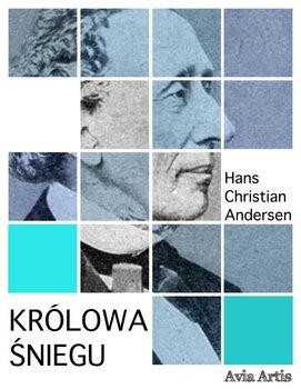 Królowa śniegu-Andersen Hans Christian