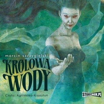 Królowa wody-Szczygielski Marcin