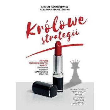 Królowe Strategii-Kanarkiewicz Michał