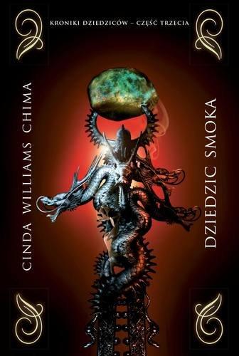 Kroniki dziedziców. Tom 3. Dziedzic smoka - WilliamsChimaCinda - ebook