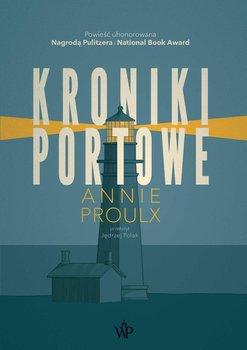 Kroniki portowe-Proulx Annie
